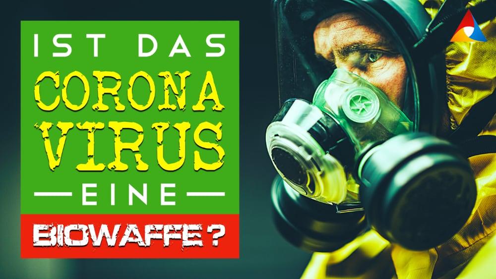 Ist das Coronavirus eine Biowaffe?